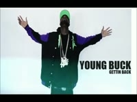 Young Buck - Gettin Back (Full Version)