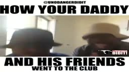 FUNNY.... Watch this is How Your Daddy and His Friends Went to the Club!!