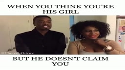 LOL! When You think You're His Girl But He DOES NOT Claim You!