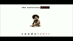Biggie Smalls - Ready To Die (Full Album 1994)