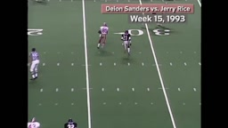 NFL   Deion Sanders vs. Jerry Rice.