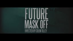 Future   Mask Off[1]