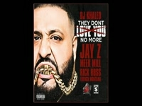 DJ Khaled - They Don't Love You No More Feat. Jay Z, Rick Ro